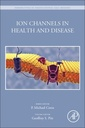 Couverture de l'ouvrage Ion Channels in Health and Disease