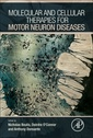 Couverture de l'ouvrage Molecular and Cellular Therapies for Motor Neuron Diseases