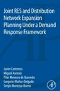 Couverture de l'ouvrage Joint RES and Distribution Network Expansion Planning Under a Demand Response Framework