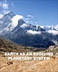 Couverture de l'ouvrage Earth as an Evolving Planetary System