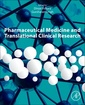 Couverture de l'ouvrage Pharmaceutical Medicine and Translational Clinical Research