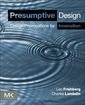 Couverture de l'ouvrage Presumptive Design