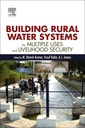 Couverture de l'ouvrage Rural Water Systems for Multiple Uses and Livelihood Security