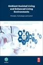 Couverture de l'ouvrage Ambient Assisted Living and Enhanced Living Environments