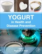 Couverture de l'ouvrage Yogurt in Health and Disease Prevention