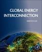 Couverture de l'ouvrage Global Energy Interconnection