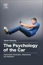 Couverture de l'ouvrage The Psychology of the Car