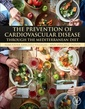 Couverture de l'ouvrage The Prevention of Cardiovascular Disease through the Mediterranean Diet