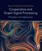 Couverture de l'ouvrage Cooperative and Graph Signal Processing