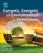 Couverture de l'ouvrage Exergetic, Energetic and Environmental Dimensions