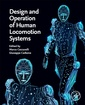 Couverture de l'ouvrage Design and Operation of Human Locomotion Systems