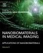 Couverture de l'ouvrage Nanobiomaterials in Medical Imaging