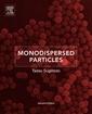 Couverture de l'ouvrage Monodispersed Particles