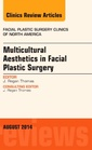 Couverture de l'ouvrage Multicultural Aesthetics in Facial Plastic Surgery, An Issue of Facial Plastic Surgery Clinics of North America