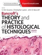 Couverture de l'ouvrage Bancroft's Theory and Practice of Histological Techniques