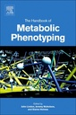 Couverture de l'ouvrage The Handbook of Metabolic Phenotyping