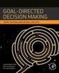 Couverture de l'ouvrage Goal-Directed Decision Making