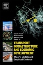 Couverture de l'ouvrage Transport Infrastructure and Economic Development