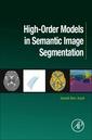Couverture de l'ouvrage High-Order Models in Semantic Image Segmentation