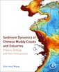Couverture de l'ouvrage Sediment Dynamics of Chinese Muddy Coasts and Estuaries
