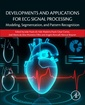 Couverture de l'ouvrage Developments and Applications for ECG Signal Processing