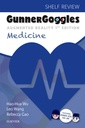 Couverture de l'ouvrage Gunner Goggles Medicine