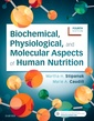 Couverture de l'ouvrage Biochemical, Physiological, and Molecular Aspects of Human Nutrition