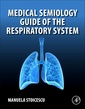 Couverture de l'ouvrage Medical Semiology Guide of the Respiratory System
