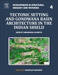 Couverture de l'ouvrage Tectonic Setting and Gondwana Basin Architecture in the Indian Shield