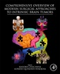 Couverture de l'ouvrage Comprehensive Overview of Modern Surgical Approaches to Intrinsic Brain Tumors