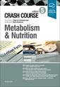 Couverture de l'ouvrage Crash Course: Metabolism and Nutrition