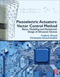 Couverture de l'ouvrage Piezoelectric Actuators: Vector Control Method