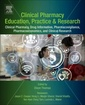 Couverture de l'ouvrage Clinical Pharmacy Education, Practice and Research