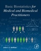 Couverture de l'ouvrage Basic Biostatistics for Medical and Biomedical Practitioner