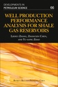 Couverture de l'ouvrage Well Production Performance Analysis for Shale Gas Reservoirs
