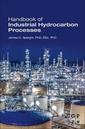 Couverture de l'ouvrage Handbook of Industrial Hydrocarbon Processes