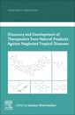 Couverture de l'ouvrage Discovery and Development of Therapeutics from Natural Products Against Neglected Tropical Diseases