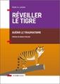 Couverture de l'ouvrage Réveiller le tigre