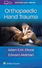 Couverture de l'ouvrage Orthopaedic Hand Trauma