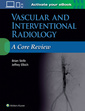 Couverture de l'ouvrage Vascular and Interventional Radiology: A Core Review