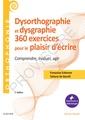 Couverture de l'ouvrage 360 exercices en dysorthographie et dysgraphie