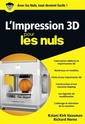 Couverture de l'ouvrage L'impression 3D poche pour les nuls