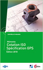 Couverture de l'ouvrage Mémento cotation ISO - Spécification GPS (Mise à jour 2018) (Réf : 4C16)