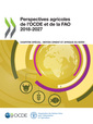 Couverture de l'ouvrage Perspectives agricoles de l'OCDE et de la FAO 2018-2027