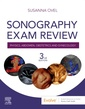 Couverture de l'ouvrage Sonography Exam Review: Physics, Abdomen, Obstetrics and Gynecology