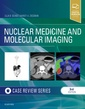 Couverture de l'ouvrage Nuclear Medicine and Molecular Imaging: Case Review Series