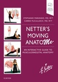 Couverture de l'ouvrage Netter's Moving AnatoME