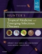Couverture de l'ouvrage Hunter's Tropical Medicine and Emerging Infectious Disease