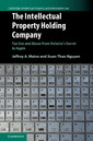 Couverture de l'ouvrage The Intellectual Property Holding Company