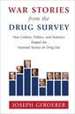 Couverture de l'ouvrage War Stories from the Drug Survey